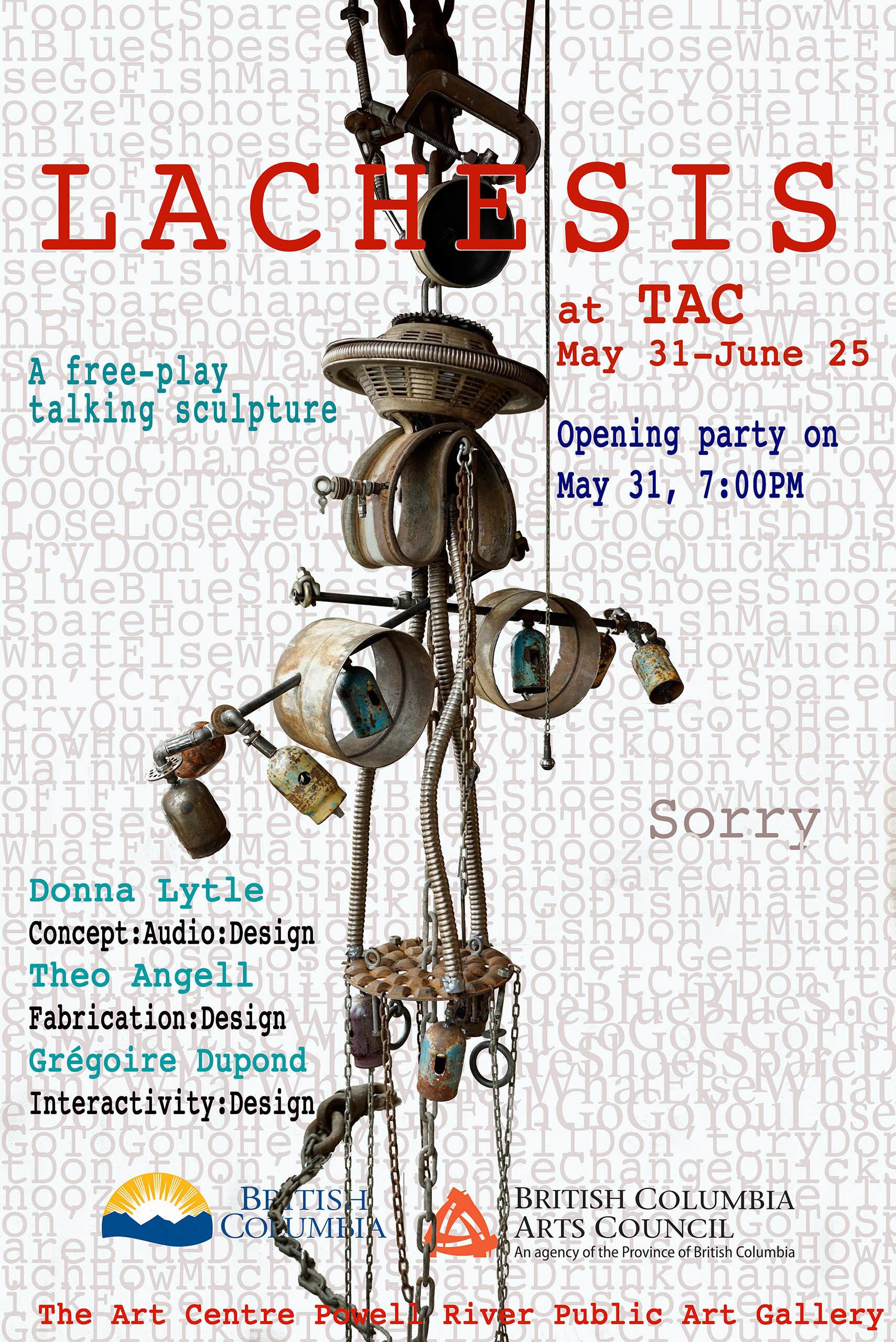 Lachesis a free-play talking sculpture by Donna Lytle, Theo Angell and Gregoire Dupond, Opening Party at TAC Powell River 2019 May 31st, 7:00pm